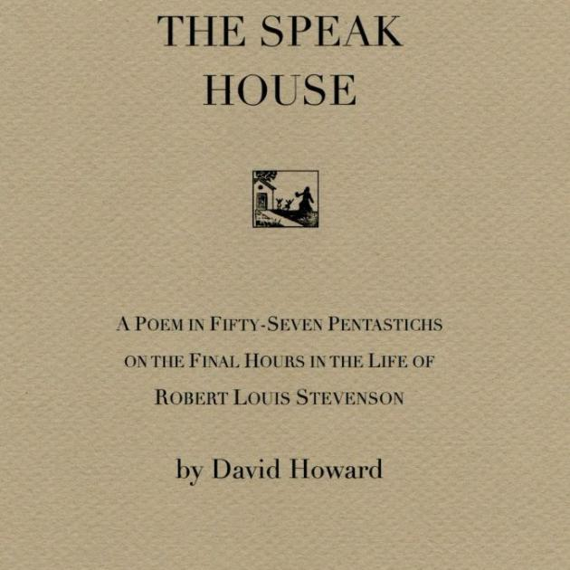THE SPEAK HOUSE<br><b>David Howard</b><br><i>Cold Hub Press</i>