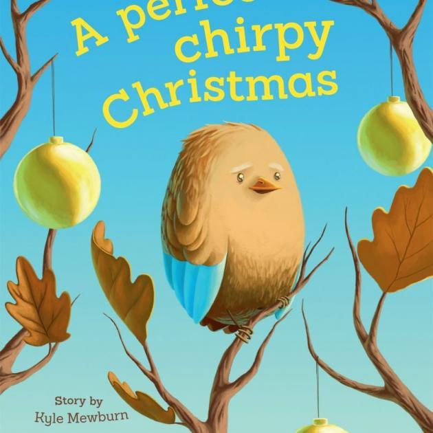 A PERFECT CHIRPY CHRISTMAS<br><b>Kyle Mewburn, illustrations Patrick McDonald</b><br><i>Random House</i>