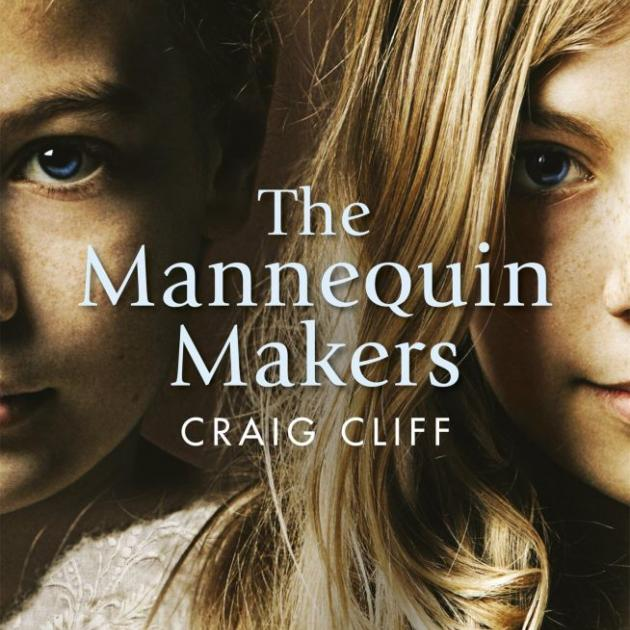 THE MANNEQUIN MAKERS<b><br>Craig Cliff</b><br><i>Vintage