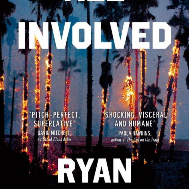 ALL INVOLVED<br><b>Ryan Gattis<br></b><i>Picador/Macmillan