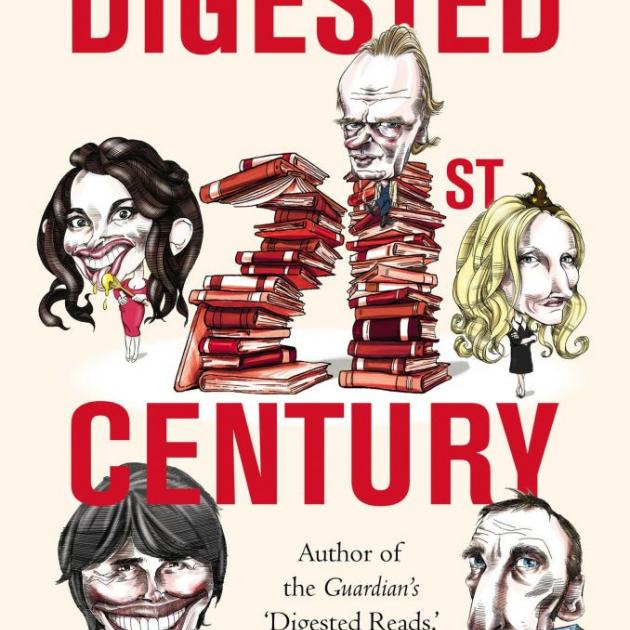 THE DIGESTED 21ST CENTURY<br><b>John Crace</b><br><i>Constable</i>