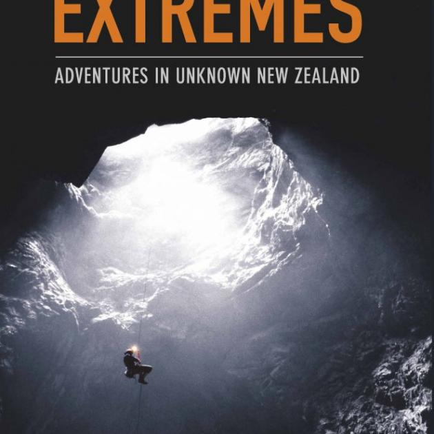 GOING TO EXTREMES<br>Adventures in Unknown New Zealand<br><b>Derek Grzelewski</b><br><i>Bateman</i>