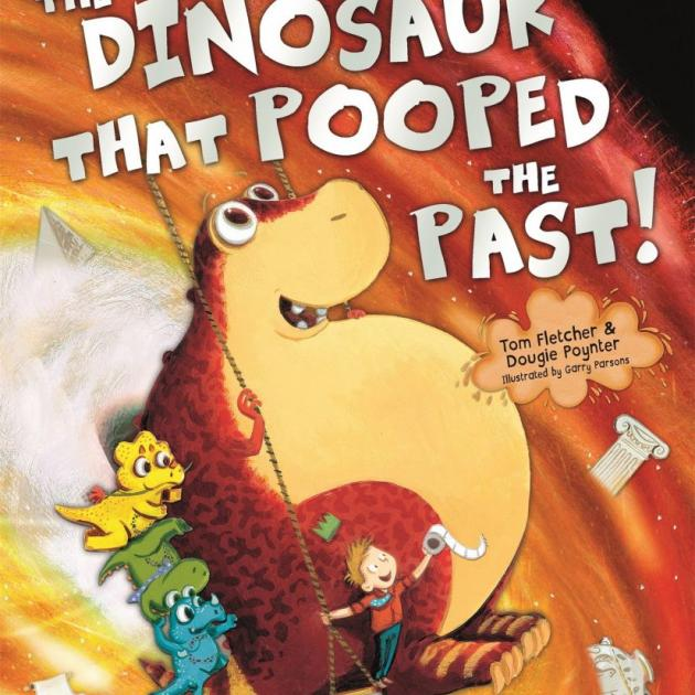 THE DINOSAUR THAT POOPED THE PAST!<br><b>Tom Fletcher, Dougie Poynter  & Garry Parsons</b><br><i>Random House