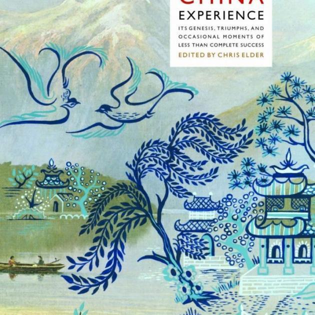 NEW ZEALAND'S CHINA EXPERIENCE <br> <b> Edited by Chris Elder </b> <br> <i> Victoria University Press