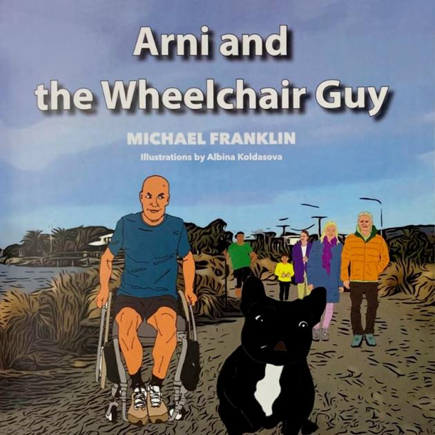 Arni and the Wheelchair Guy is available at Scorpio Books, Piccadilly Bookshop, Paper Tree,...