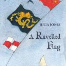 A RAVELLED FLAG <br><b>Julia Jones <br></b><i>Golden Duck