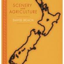 SCENERY AND AGRICULTURE<br><b> David Beach <br></b><i> Victoria University Press