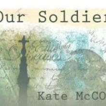 OUR SOLDIERS<br /> <b>Kate McColl</b><br /> <i>Berghmans Uitgevers</i>