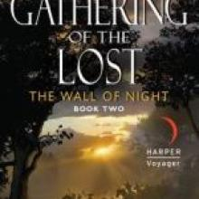 THE GATHERING OF THE LOST: THE WALL OF NIGHT<br><b>Helen Lowe</b><br><i>HarperCollins</i>