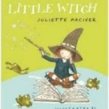 LITTLE WITCH <br><b>Juliette MacIver. Illustrated by Cat Chapman</b><br><i>Walker Books