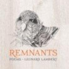 REMNANTS<br><b>Leonard Lambert</b><br><i>Steele Roberts</i>