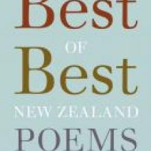 THE BEST OF BEST<br>NEW ZEALAND POEMS <br> <b> Ed. Bill Manhire and Damien Wilkins </b> <br> <i> Victoria University Press</i>