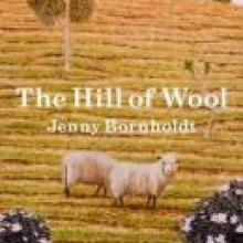 THE HILL OF WOOL <br> <b>Jenny Bornholdt</b> <br> <i>Victoria University Press</i>