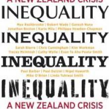 INEQUALITY: A NEW ZEALAND CRISIS<br><b>Max Rashbrooke (editor)</b><br><i>Bridget Williams Books</i>