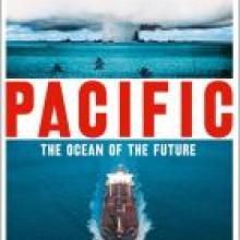 PACIFIC:<br>The Ocean of the Future<br><b>Simon Winchester</b><br><i>William Collins/HarperCollins</i>