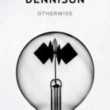 OTHERWISE<br><b>John Dennison<br></b><i>Auckland University Press