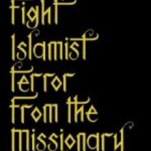 HOW TO FIGHT ISLAMIST TERROR FROM THE MISSIONARY POSITION<br><b>Tabish Khair</b><br><i>Constable and Robinson</i>