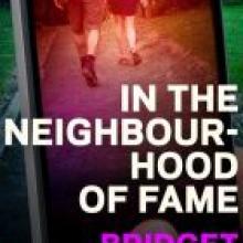 IN THE NEIGHBOURHOOD OF FAME<br><b>Bridget van der Zijpp</b><br><i>Victoria University Press</i>