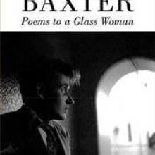 James K. Baxter: Poems to a Glass Woman<br><b>Ed. John Weir</b><br><i>Victoria University Press