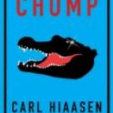 'Chomp', by Carl Hiaasen. Published by Orion.