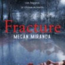 'Fracture', by Megan Miranda. Published by Bloomsbury