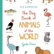 THE BIG BOOK OF ANIMALS OF THE WORLD<br><b>Ole Konnecke</b><br><i>Gecko Press</i>