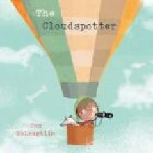 THE CLOUDSPOTTER<br><b>Tom McLaughlin</b><br><i>Bloomsbury/Allen & Unwin</i>
