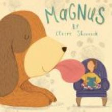 MAGNUS<br><b>Claire Shorrock</b><br><i>Lion Children's/Newsouth Books</i>