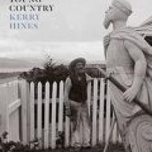YOUNG COUNTRY<br><b>Kerry Hines</b><br><i>Auckland University Press</i>