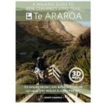 TE ARAROA:A   walking guide to New Zealand's Long Trail<br><b>Geoff   Chapple<br></b><i>Random House