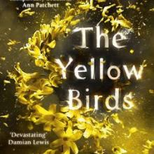 THE YELLOW BIRDS<br><b>Kevin Powers</b><br><i>Hachette