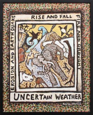 Uncertain Weather, by Nigel Brown