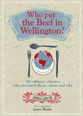 Who put the Beef in Wellington