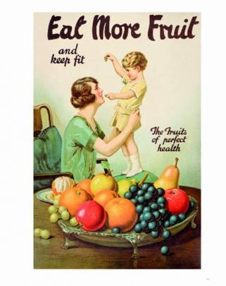 Eat more fruit poster,  Joseph Moran, c.1930, are featured in Promoting Prosperity.